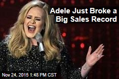 Adele Just Broke a Big Sales Record