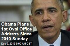 Obama Plans 1st Oval Office Address Since 2010 Sunday