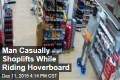 Man Casually Shoplifts While Riding Hoverboard