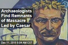 Archaeologists Find Remnants of Massacre Led by Caesar