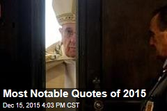 Most Notable Quotes of 2015