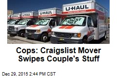 Cops: Craigslist Mover Swipes Couple's Stuff
