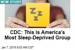CDC: This Is America's Most Sleep-Deprived Group