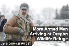 More Armed Men Arriving at Oregon Wildlife Refuge