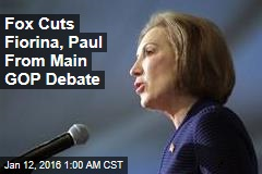 Fox Cuts Fiorina, Paul From Main GOP Debate