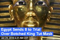 Egypt Sends 8 to Trial Over Botched King Tut Mask