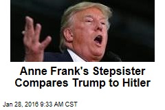 Anne Frank's Stepsister Compares Trump to Hilter