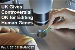 UK Gives Controversial OK for Editing Human Genes