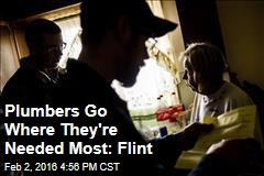 Plumbers Go Where They're Needed Most: Flint
