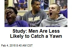 Study: Men Are Less Likely to Catch a Yawn