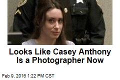 Looks Like Casey Anthony Is a Photographer Now