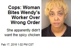 Cops: Woman Bites Wendy's Worker Over Wrong Order
