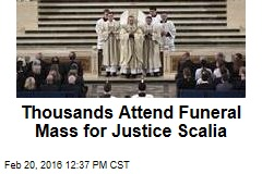 Thousands Attend Funeral Mass for Justice Scalia