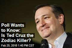 Is Ted Cruz the Notorious Zodiac Killer?