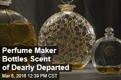 Perfume Maker Bottles Scent of Dearly Departed