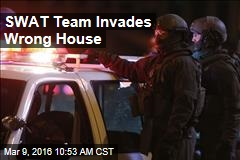 SWAT Team Invades Wrong House