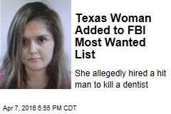 Texas Woman Added to FBI Most Wanted List