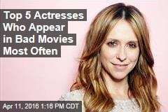 Top 5 Actresses Who Appear in Bad Movies Most Often
