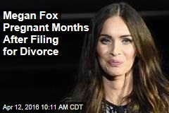 Megan Fox Pregnant Months After Filing for Divorce