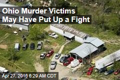 Ohio Murder Victims May Have Put Up a Fight
