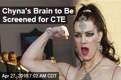 Chyna's Brain to Be Screened for CTE