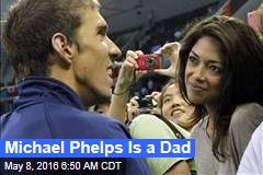 Michael Phelps Is a Dad