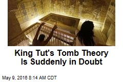 King Tut's Tomb Theory Is Suddenly in Doubt
