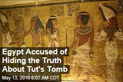 Egypt Accused of Hiding the Truth About Tut's Tomb