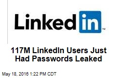 117M LinkedIn Users Just Had Passwords Leaked