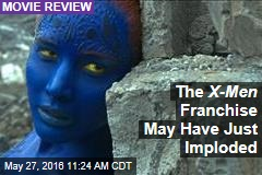 The X-Men Franchise May Have Just Imploded