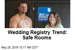 Wedding Registry Trend: Safe Rooms