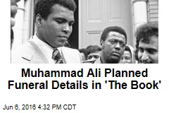 Muhammad Ali Planned Funeral Details in 'The Book'