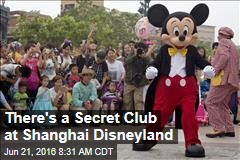 There's a Secret Club at Shanghai Disneyland