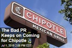 The Bad PR Keeps on Coming for Chipotle