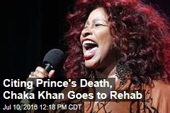 Citing Prince's Death, Chaka Khan Goes to Rehab