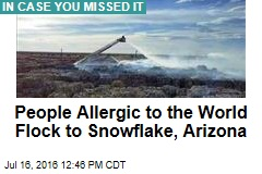 Arizona Town a Mecca to People Allergic to the World