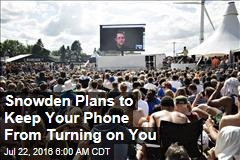 Snowden Plans to Keep Your Phone From Turning on You