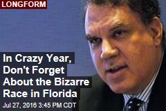 In Crazy Year, Don't Forget About the Bizarre Race in Florida