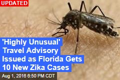 Travel Advisory Expected as Florida Hit by 10 New Zika Cases