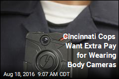 Cincinnati Cops Want Extra Pay for Wearing Body Cameras