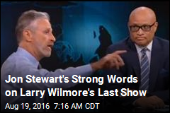 Jon Stewart's Strong Words on Larry Wilmore's Last Show