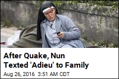 After Quake, Nun Texted 'Adieu' to Family