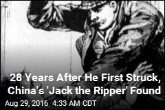 28 Years After He First Struck, China's 'Jack the Ripper' Found