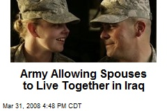Army Allowing Spouses to Live Together in Iraq