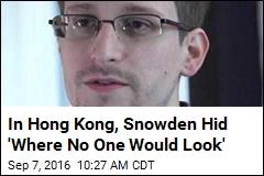 In Hong Kong, Snowden Hid 'Where No One Would Look'