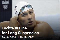 Ryan Lochte to Be Slapped With 10-Month Suspension