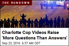 Charlotte Cop Videos Raise 'More Questions Than Answers'