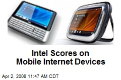 Intel Scores on Mobile Internet Devices