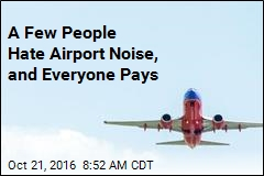 Loud and Frustrated Few Drive Airport Noise Policies
