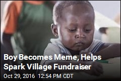 Boy Becomes Meme, Helps Spark Village Fundraiser